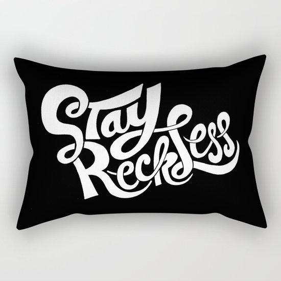Stay Reckless Rectangular Pillow