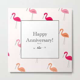 Happy Anniversary flamingo greeting Metal Print