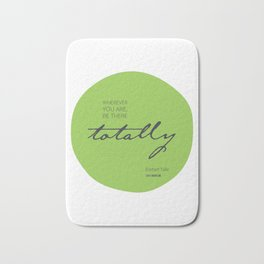Be There Totally Bath Mat