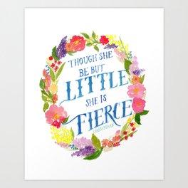 She is Little and Fierce  Art Print