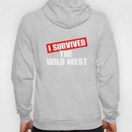 Wild West Collectible Survived Wild West Hoody