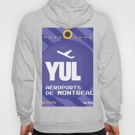YUL Aeroports de Montreal Hoody