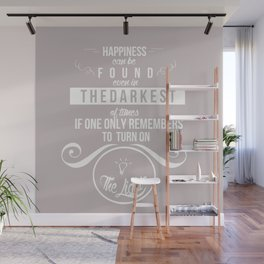Happiness can be found even in the darkest of times quote harry potter Wall Mural