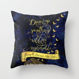 Dream up something wild and improbable. Strange the Dreamer. Throw Pillow