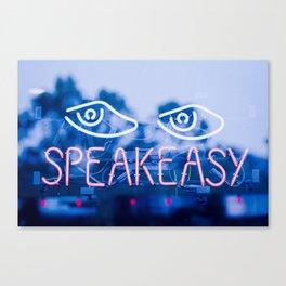 SPEAKEASY Canvas Print
