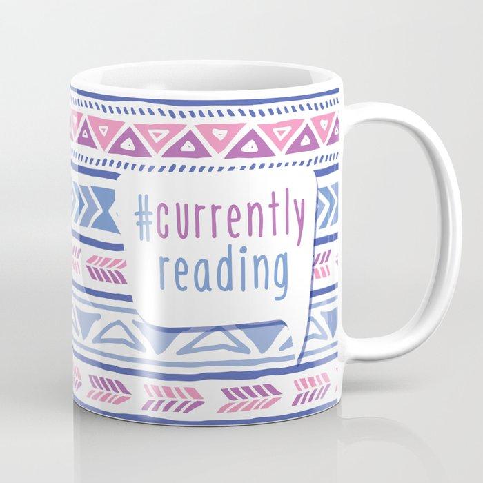 #CurrentlyReading Triabal print Coffee Mug