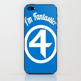 I'm Fantastic! iPhone Skin