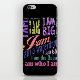 I AM WHO I AM iPhone Skin