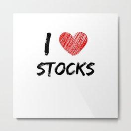 I Love Stocks Metal Print
