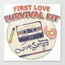 First Love Survival Kit Canvas Print
