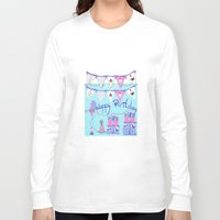 happy birthday Long Sleeve T-shirts featuring Happy Birthday by KarenHarveyCox