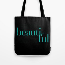 Typography: Didot = Beautiful Tote Bag