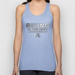 Biking is the best Antidepressant Unisex Tank Top