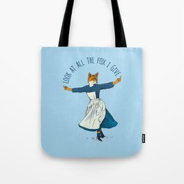 Look At All The Fox I Give - I Tote Bag