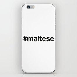 MALTA iPhone Skin