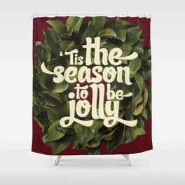 Tis the season to be jolly - holiday quote - christmas - instant download - seasonal - wall decor -  Shower Curtain