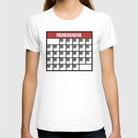 calendar T-shirts featuring The Laughing Calendar by Josh LaFayette