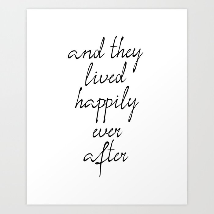 And They Lived Happily Ever After Inspirational Quotes
