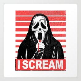 I Scream... Art Print