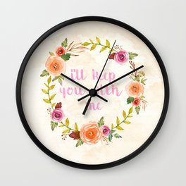 I'll Keep You With Me Wall Clock