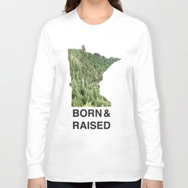 Minnesota - Born & Raised Long Sleeve T-shirt