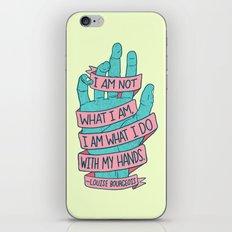 What I Am iPhone & iPod Skin