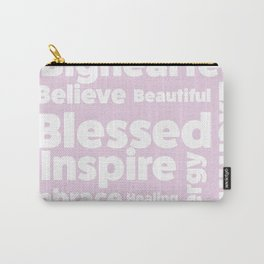 Positive message  ( pink version ) Carry-All Pouch
