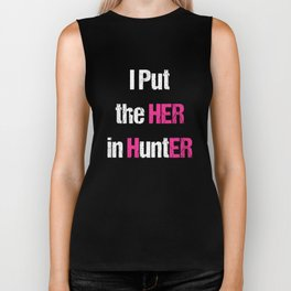 I Put the Her in Hunter Shooting Archery T-Shirt Biker Tank