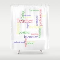 teacher Shower Curtains featuring Teacher by Sylvia C