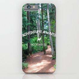 Adventure - go find it iPhone Case
