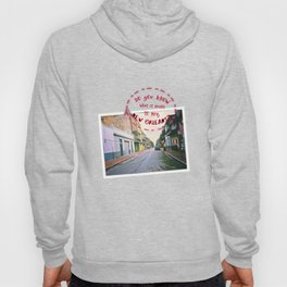 To Miss New Orleans Hoody
