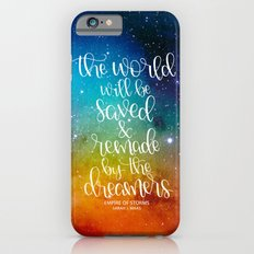 The World Will Be Saved iPhone 6 Slim Case