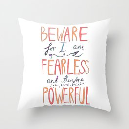 BEWARE, FEARLESS, POWERFUL: FRANKENSTEIN by MARY SHELLEY Throw Pillow