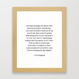 Fred Rogers Quotes - As human beings Framed Art Print