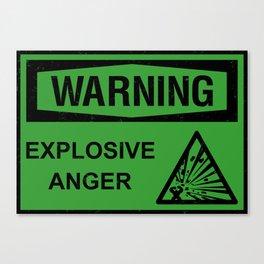 Warning: Explosive Anger Canvas Print