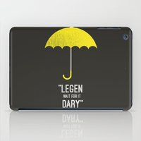himym iPad Cases featuring ''legen  wait for it  dary'' barney Stinson by :: Fan art ::
