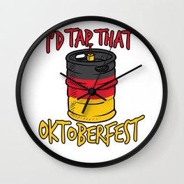 I'd Tap That Germany Oktoberfest 2018 Beer Keg Wall Clock
