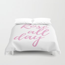pink all day Duvet Cover