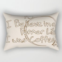 Former Life I was Coffee Rectangular Pillow