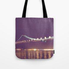Let's go for a walk. San Francisco Bay bridge night photograph. Tote Bag