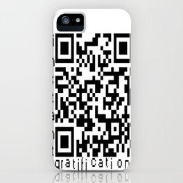 QRcode=Instant gratification iPhone Case