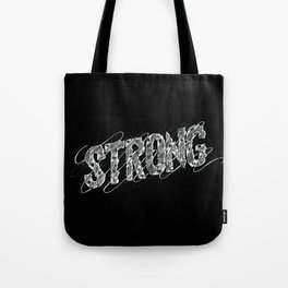 STRONG (White type) Tote Bag