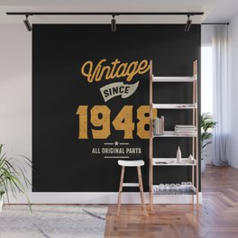 Vintage Since 1948 Birthday Gift Wall Mural