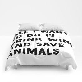 Drink Wine and Save Animals - Vegan Print Vegetarian Comforters