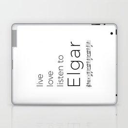 Live, love, listen to Elgar Laptop & iPad Skin