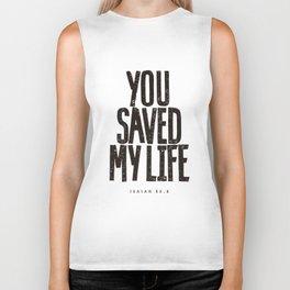 You saved my life Biker Tank