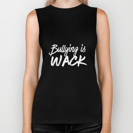 Bullying Is Whack - Kindness Anti-Bullying Buddy Biker Tank