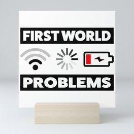 First world problems Mini Art Print
