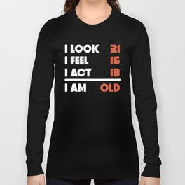 Look Feel Act Funny 50 Years Old 50th Birthday Long Sleeve T-shirt