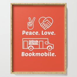 Peace. Love. Bookmobile Serving Tray